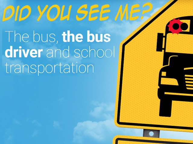 Did you see me?  School bus safety campaign