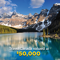 Travel Canada Prize valued at $50,000