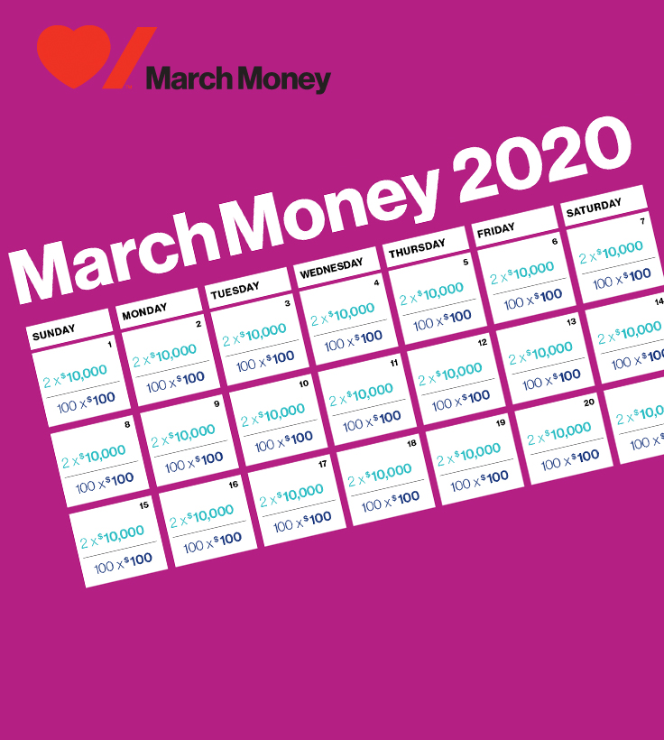 March Money-Over 100 chances to win every day in March