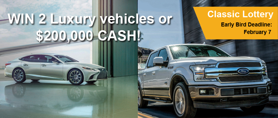 Lexus LS500 AND a Ford F-150 SuperCrew King Ranch or $200,000 Cash