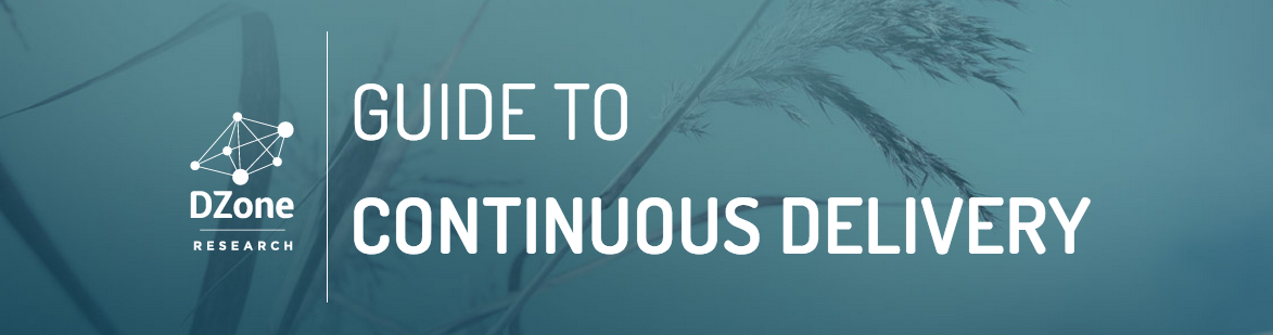 DZone 2015 Guide to Continuous Delivery