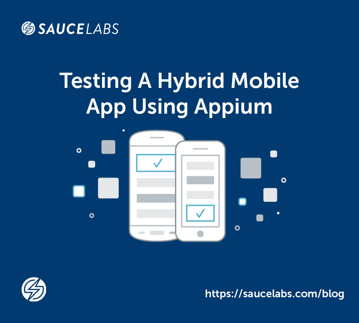 Testing A Hybrid Mobile App Using Appium | Sauce Labs