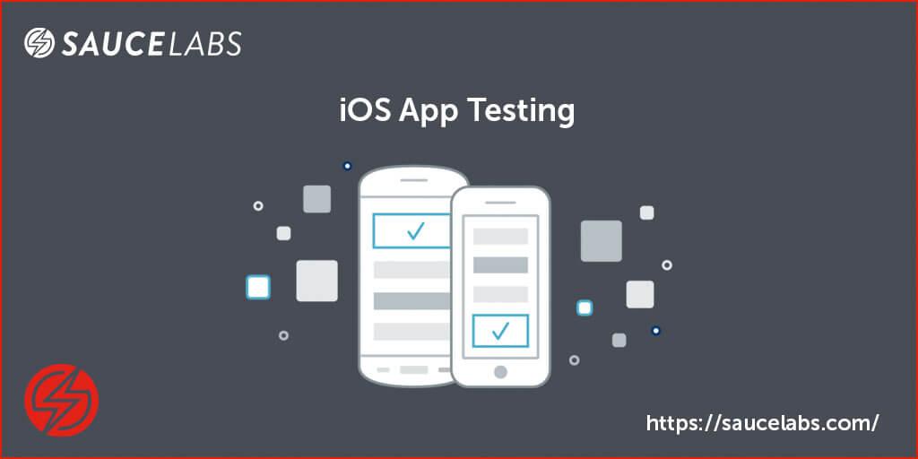 iOS App Testing | Sauce Labs