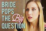 Bride Pops The Big Question