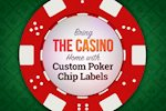 Bring the Casino Home with Poker Chip Labels!